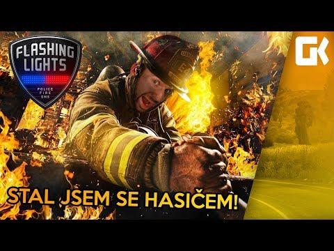 STAL JSEM SE HASIČEM! | Flashing Lights #02