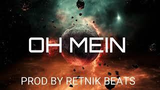 MoTrip & Ali As   Oh Mein (feat. Kollegah) Type BeatRap Instrumental Beat [prod.by RETNIK BEATS]