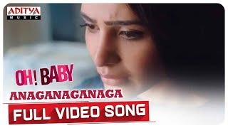 Anaganaganaga Full Video Song     Oh Baby Songs    Samantha Akkineni, Naga Shaurya    Mickey J Meyer