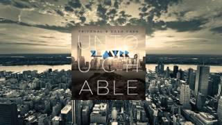 Untouchable to Me (Suspect 44 X Soar vs. Cash Cash & Tritonal) - Z_Murr Mashup