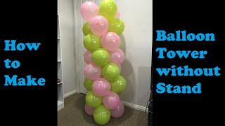 The Easiest Way To Make Spiral Balloon Tower Without Stand