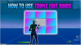 How to use Triple Edit Binds/set it up! - Double your edit speed! | Fortnite #Devourtheprey