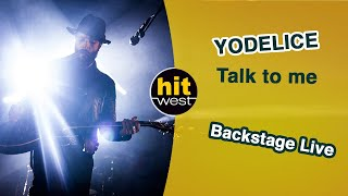 YODELICE   Talk To Me (Backstage Live   Angers 2014)