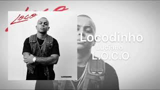 Luciano   Locodinho ( Official Audio )