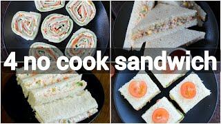 No Cook Sandwich Recipes | Kids Tiffin Box Sandwich Recipes | Creamy Sandwich Recipes