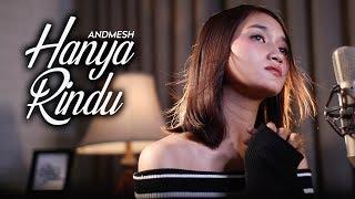 Download lagu Andmesh Hanya Rindu By Gita Trilia Mp3