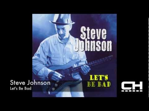 Let's Be Bad (Song) by Steve Johnson