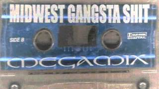 Midwest Gangsta Shit Mega Mix