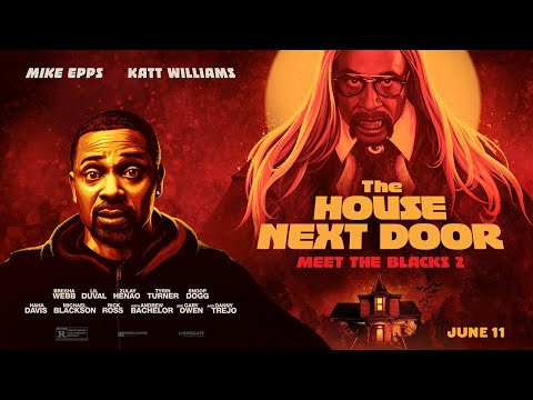 The House Next Door: Meet the Blacks 2 (Trailer)