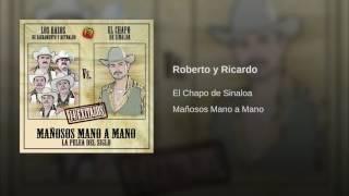 Roberto y Ricardo