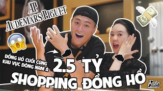 2 Tỷ 500 Triệu Shopping Đồng Hồ | Audemars Piguet