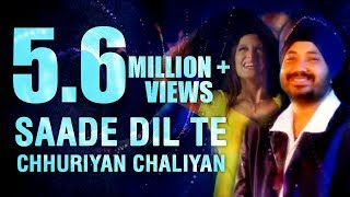 Saade Dil Te Chhuriyan Chaliyan | Daler Mehndi | Punjabi