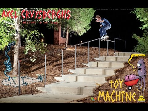 Axel Cruysberghs - Welcome to Toy Machine!