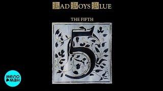 Bad Boys Blue  - The Fifth (1989) [Full Album]
