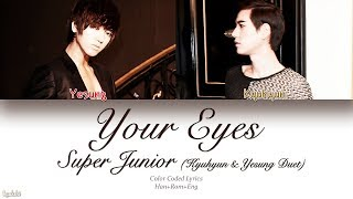 Super Junior (슈퍼주니어) – Your Eyes (나란 사람) (Color Coded Lyrics) [Han/Rom/Eng]