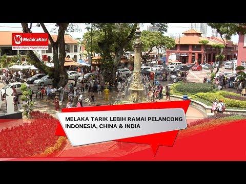 MELAKA TARIK LEBIH RAMAI PELANCONG INDONESIA, CHINA & INDIA