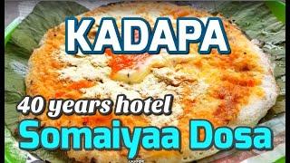 KADAPA - 40 yrs Hotel - Somaiyaa Dosa & Tiffen Center - Special
