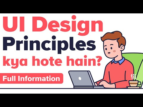 User Interface Design principles - Youtube - (in Hindi) - UI Design Principles
