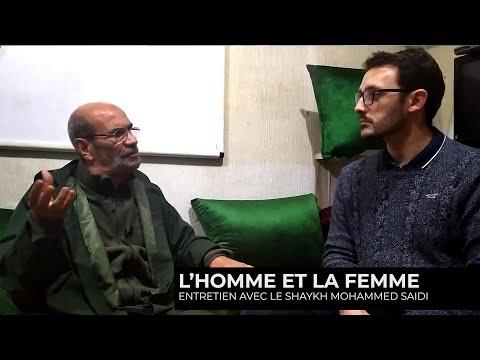 L'homme et la femme - Entretien avec le shaykh Mohammed Saidi