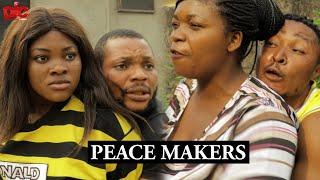 Peace makers - Denilson Igwe Comedy