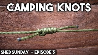 10 Knots for Bushcraft & Camping  - How To Tie Knots | SHED SUNDAY EP. 3