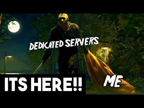 DEDICATED SERVERS ARE HERE!! | Friday the 13th: The Game