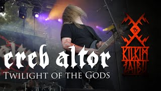 "EREB ALTOR - ""Twilight of the Gods"" live at KILKIM ŽAIBU 15"
