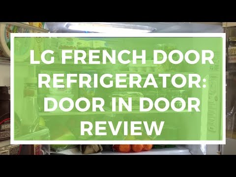 LG French Door Refrigerator With Door In Door Review