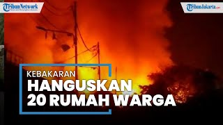 Kebakaran di Tambora, Jakarta Barat Hanguskan Setidaknya 20 Rumah Warga