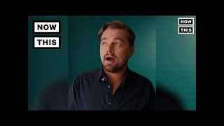 Leonardo DiCaprio: Denying Climate Change is Denying 'Facts' | NowThis