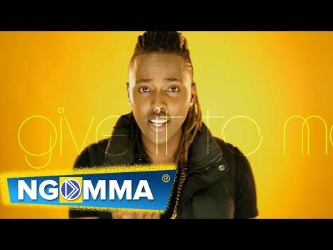 Kagwe Mungai ft. King Kaka- Give It To Me