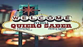 Prince Royce, Pitbull, Ludacris   Quiero Saber (Official Audio) 2018