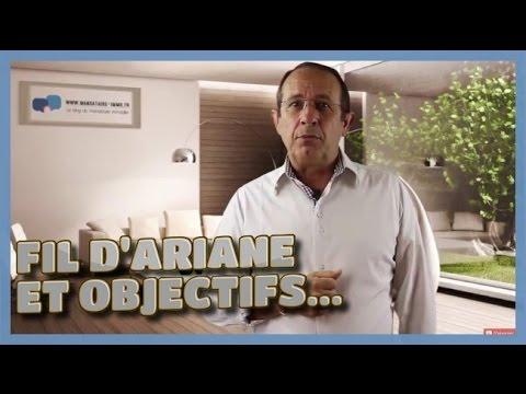 Fil d'Ariane et objectifs...