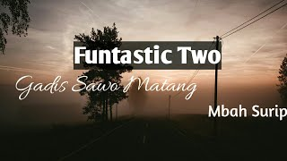 Lirik Gadis Sawo Matang By Mbah Surip (Cover By Funtastic Two)