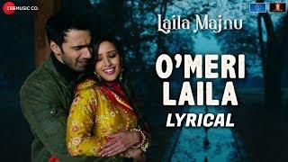 Gambar cover O Meri Laila - Lyrical | Laila Majnu | Atif Aslam & Jyotica Tangri | Avinash Tiwary & Tripti Dimri