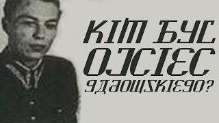 Kim był ojciec Witolda Gadowskiego?
