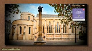 The Souls Of The Righteous (James Nares): Temple Church 1960 (George Thalben-Ball)