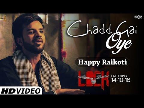 Chadd Gai Oye  Happy Raikoti