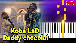 Koba LaD Daddy Chocolat – Piano Cover Tutorial Instru Rap 2021 (AuPiano.Fr)