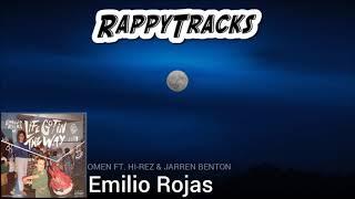 Emilio Rojas   Omen (feat. Hi Rez & Jarren Benton)