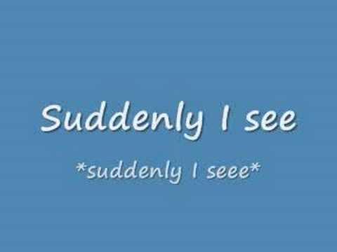 Suddenly I See with lyrics, by KT Tunstall
