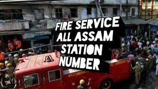 All Assam Fire Brigade Station telephone number Please Save your nearest Fire  Station number.
