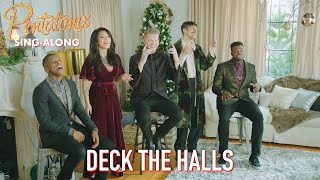 [SING-ALONG VIDEO] Deck the Halls – Pentatonix