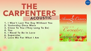 Music of The Carpenters - Acoustic Covers (Official Full Album)