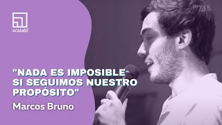 Marcos Bruno: Nothing is impossible if we follow our purpose | Scalabl Talks
