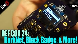 DEF CON 24: Bluetooth Sniffing, Black Badges, DEF CON DarkNet and More! - Hak5 2025