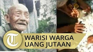Kisah Viral Kakek Sebatang Kara Meninggal Warisi Warga Kampung Uang Jutaan