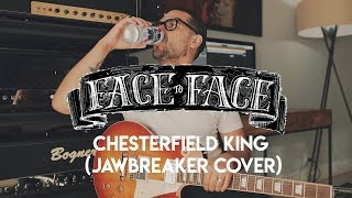 Face to Face/Jawbreaker - Chesterfield King (Guitar Cover)