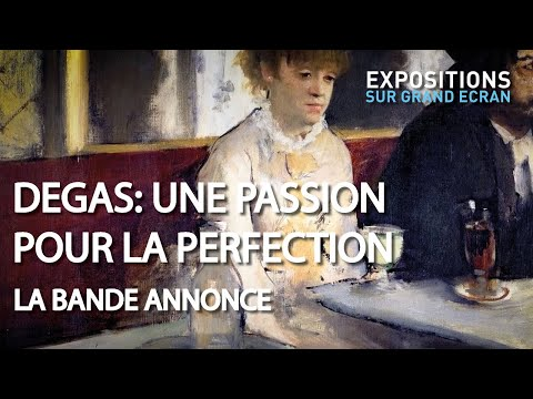 DEGAS : UNE PASSION POUR LA PERFECTION | OFFICIAL TRAILER (FRANCE)