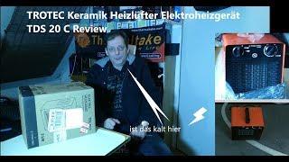 TROTEC Keramik Heizlüfter Elektroheizgerät TDS 20 C Review